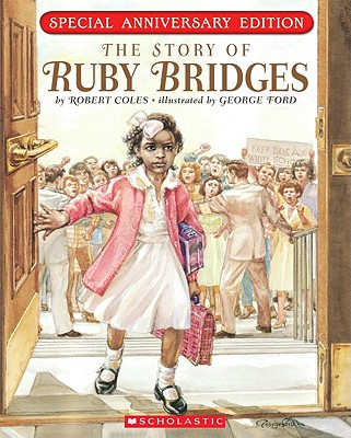 The Story of Ruby Bridges By Coles, Robert/ Ford, George (ILT)